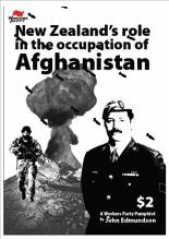 New Zealand's involvement in the occupation of Afghanistan has been commonly perceived as a humanitarian role. John Edmundson demolishes that myth and looks at what the occupation is really about