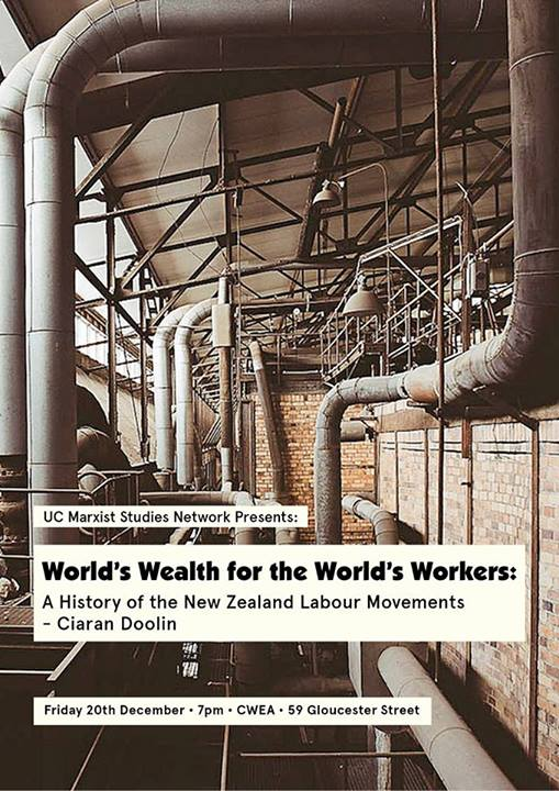 uc marxist poster - history of the new zealand labour movement