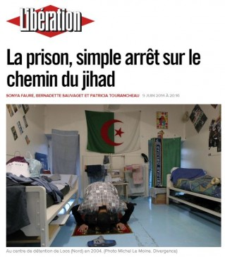 "Libération newspaper front page: ""Prison, just a stop on the road of jihad"""